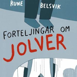 Forteljingar om Jolver (lydbok) av Rune Belsv