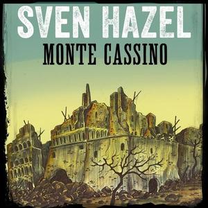 Monte Cassino (lydbok) av Sven Hazel