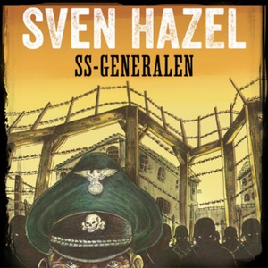 SS-generalen (lydbok) av Sven Hazel