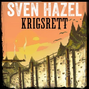 Krigsrett (lydbok) av Sven Hazel