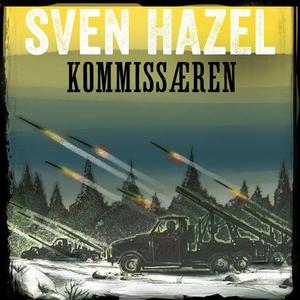 Kommissæren (lydbok) av Sven Hazel