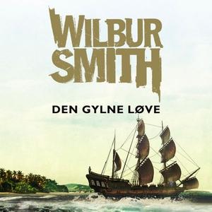 Den gylne løve (lydbok) av Wilbur Smith