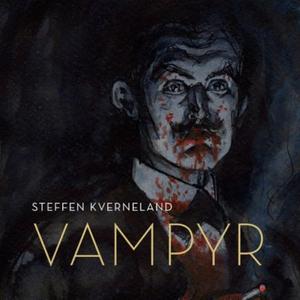 Vampyr (lydbok) av Steffen Kverneland