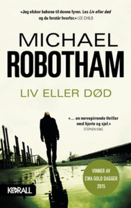 Liv eller død (ebok) av Michael Robotham