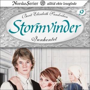 Innhentet (lydbok) av Berit Elisabeth Sandvik