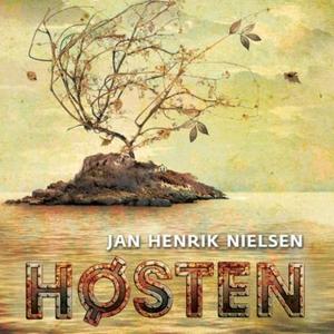 Høsten (lydbok) av Jan Henrik Nielsen