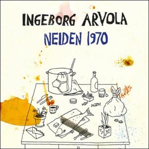 Neiden 1970 (lydbok) av Ingeborg Arvola