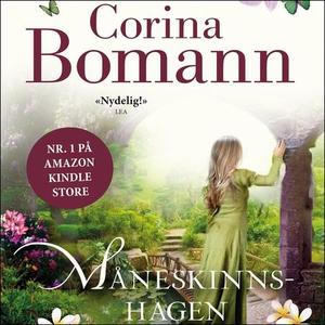 Måneskinnshagen (lydbok) av Corina Bomann