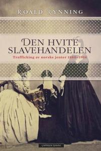 Den hvite slavehandelen (ebok) av Roald Rynni