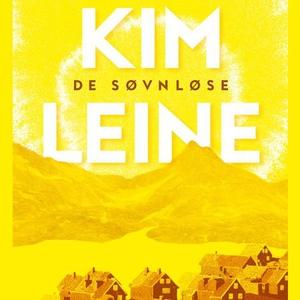 De søvnløse (lydbok) av Kim Leine