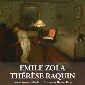 Thérèse Raquin (lydbok) av Émile Zola