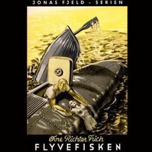 Flyvefisken (lydbok) av Øvre Richter Frich