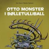 Otto monster i bølletulliball