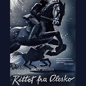 Rittet fra Olesko (lydbok) av Max Mauser