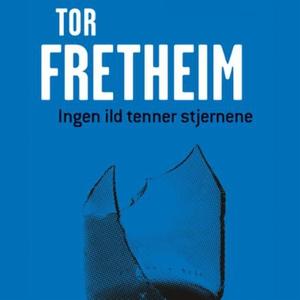 Ingen ild tenner stjernene (lydbok) av Tor Fr