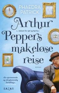 Arthur Peppers makeløse reise (ebok) av Phaed