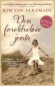 Den foreldreløse jenta (ebok) av Kim van Alke
