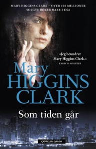 Som tiden går (ebok) av Mary Higgins Clark