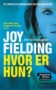 Hvor er hun? (ebok) av Joy Fielding