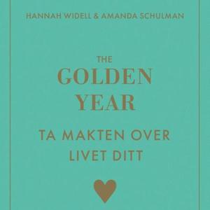 The golden year (lydbok) av Hannah Widell, Am