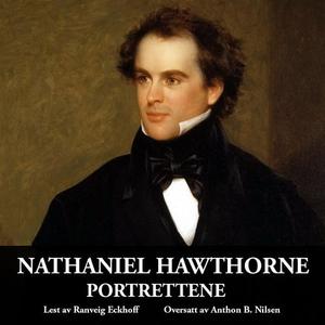 Portrettene (lydbok) av Nathaniel Hawthorne