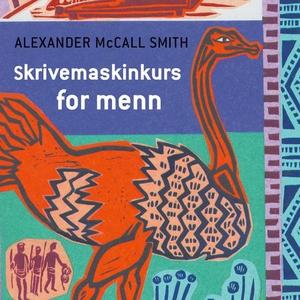 Skrivemaskinkurs for menn (lydbok) av Alexand