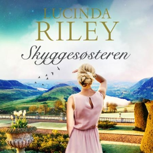 Skyggesøsteren (lydbok) av Lucinda Riley