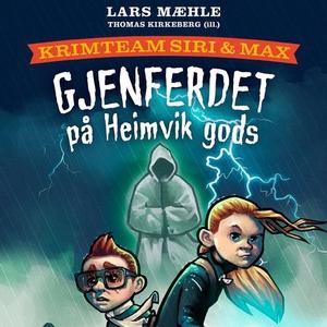 Gjenferdet på Heimvik gods (lydbok) av Lars M