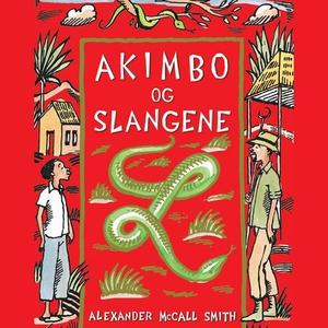 Akimbo og slangene (lydbok) av Alexander McCa