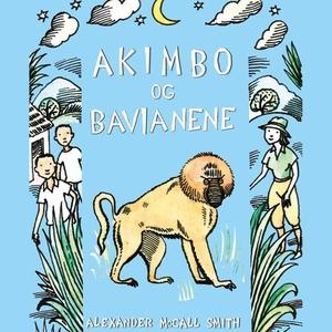 Akimbo og bavianene (lydbok) av Alexander McC