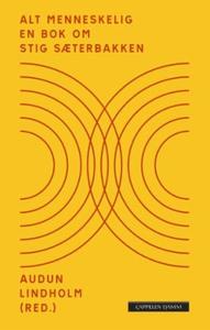 Alt menneskelig (ebok) av Audun Lindholm