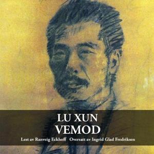 Vemod (lydbok) av Lu Xun