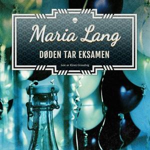 Døden tar eksamen (lydbok) av Maria Lang