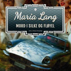 Mord i silke og fløyel (lydbok) av Maria Lang