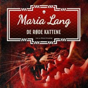 De røde kattene (lydbok) av Maria Lang