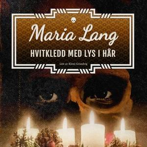 Hvitkledd med lys i håret (lydbok) av Maria L