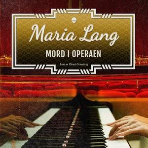 Mord i operaen (lydbok) av Maria Lang