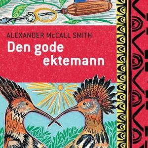 Den gode ektemann (lydbok) av Alexander McCal