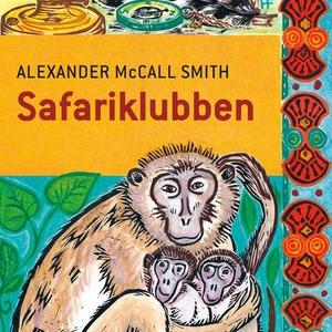 Safariklubben (lydbok) av Alexander McCall Sm