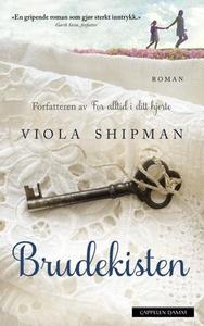Brudekisten (ebok) av Viola Shipman