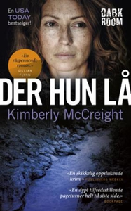 Der hun lå (ebok) av Kimberly McCreight