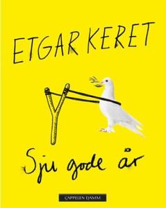 Sju gode år (ebok) av Etgar Keret