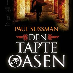 Den tapte oasen (lydbok) av Paul Sussman