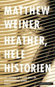 Heather, hele historien (ebok) av Matthew Wei