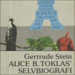 Alice B. Toklas' selvbiografi (lydbok) av Ger