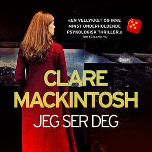 Jeg ser deg (lydbok) av Clare Mackintosh