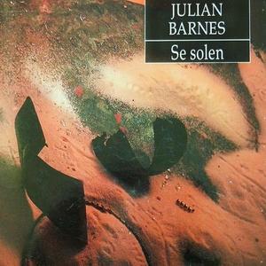 Se solen (lydbok) av Julian Barnes