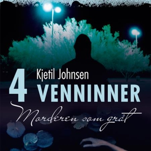 Morderen som gråt (lydbok) av Kjetil Johnsen