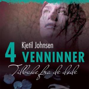 Tilbake fra de døde (lydbok) av Kjetil Johnse