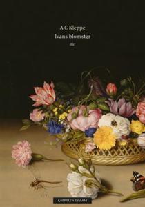 Ivans blomster (ebok) av A.C. Kleppe, Astri K